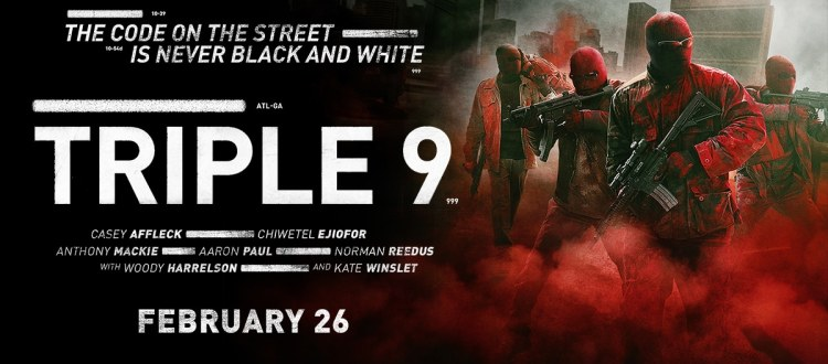 REVIEW: Triple 9 Squanders Talented Cast With Disastrous Story