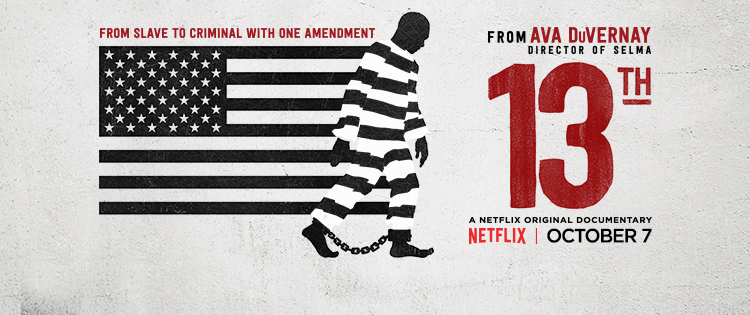 """Oscar Docs: A Look At The Front-Runners """"13th"""" And """"Made InAmerica"""""""