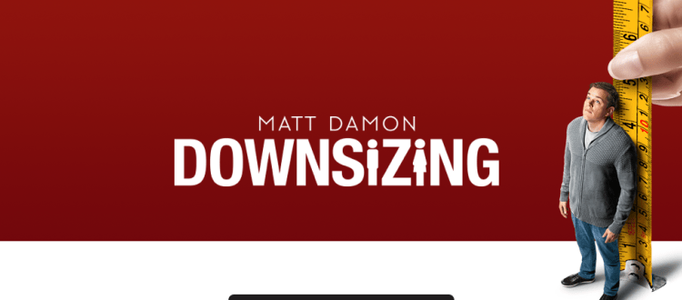 REVIEW: 'Downsizing' Misfires Because Of Bland Character, Weak Satire