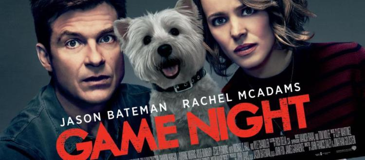 REVIEW: 'Game Night' Has A Fun Concept But Doesn't Deliver Enough Laughs