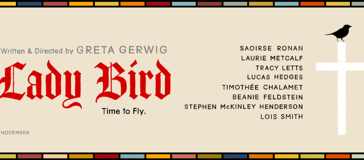 REVIEW: 'Lady Bird' Is A Great Coming Of Age Story And One Of 2017'sBest