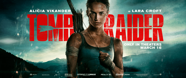 REVIEW: 'Tomb Raider' Sets A New Standard For Video Game To Film Adaptations