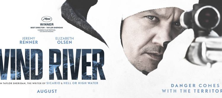 REVIEW: 'Wind River' Works As Crime Drama And An Emotional Character Piece