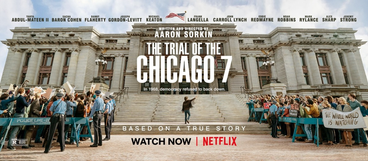 REVIEW: 'Chicago 7' is a compelling look at justice and politics, despite flaws