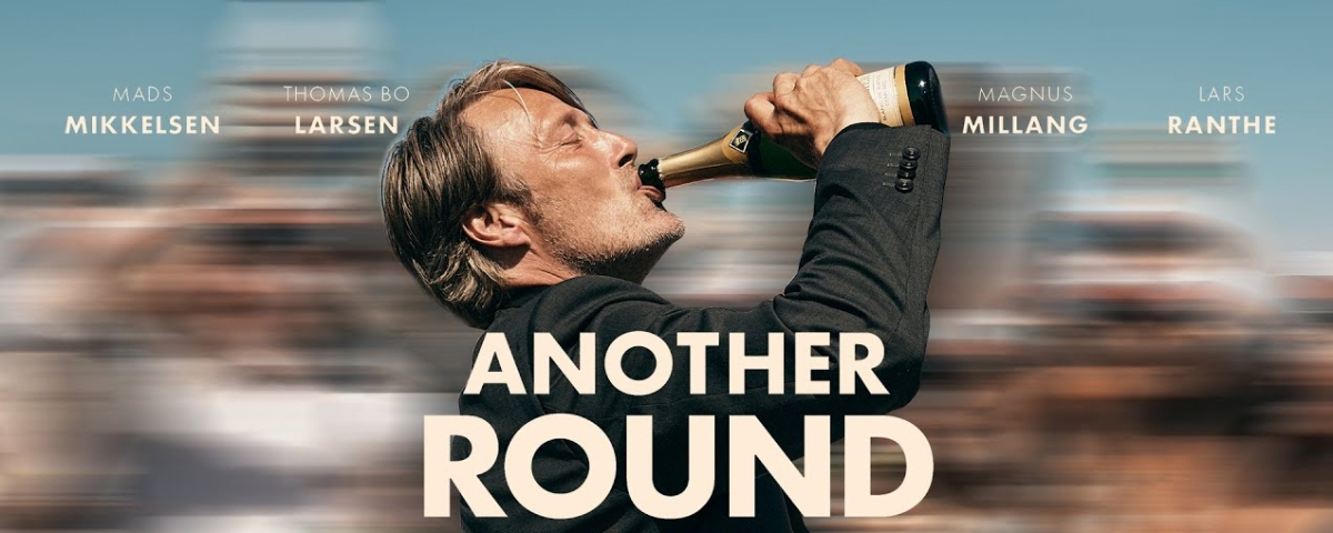 REVIEW: 'Another Round' finely captures society's link with alcohol